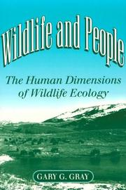 Cover of: Wildlife and People | Gary G. Gray