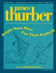 Cover of: People have more fun than anybody: a centennial celebration of drawings and writings by James Thurber : being a hundred or so ...