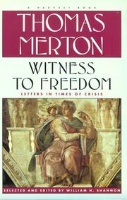 Cover of: Witness to freedom: the letters of Thomas Merton in times of crisis
