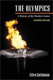Cover of: The Olympics, a history of the modern games