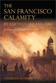 Cover of: The San Francisco calamity by earthquake and fire