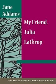 Cover of: My friend, Julia Lathrop