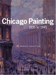 Cover of: CHICAGO PAINTING 1895 TO 1945 | Kent Smith