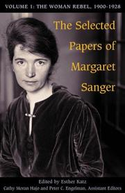 Cover of: The Selected Papers of Margaret Sanger: Volume 1