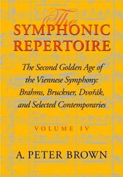 Cover of: The Symphonic Repertoire: Volume 4. The Second Golden Age of the Viennese Symphony
