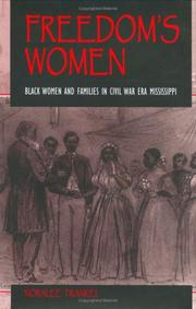 Cover of: Freedom's women: Black women and families in Civil War era Mississippi