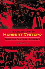 The assassination of Herbert Chitepo by Luise White