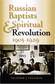 Cover of: Russian Baptists And Spiritual Revolution, 1905-1929 (Indiana-Michigan Series in Russian and East European Studies) | Heather J. Coleman