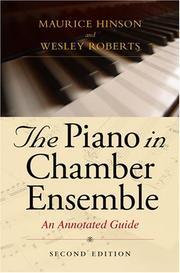 Cover of: The piano in chamber ensemble | Maurice Hinson