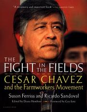 Cover of: The Fight in the Fields | Susan Ferriss, Ricardo Sandoval, Diana Hembree