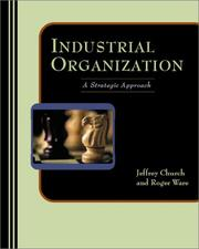 Cover of: Industrial Organization | J. R. Church