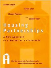 Cover of: Housing Partnerships: A New Approach to a Market at a Crossroads