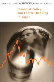 Cover of: Financial Policy and Central Banking in Japan | Thomas F. Cargill