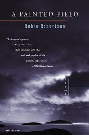 Cover of: A Painted Field | Robin Robertson