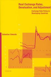Cover of: Real exchange rates, devaluation, and adjustment | Sebastian Edwards