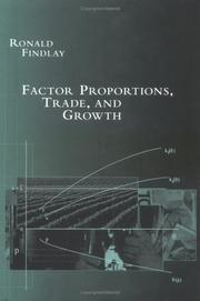 Cover of: Factor proportions, trade, and growth | Ronald Findlay