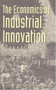 Cover of: The economics of industrial innovation | Freeman, Christopher.