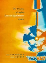 Cover of: The structure of applied general equilibrium models