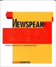 From Newspeak To Cyberspeak: A History Of Soviet Cybernetics