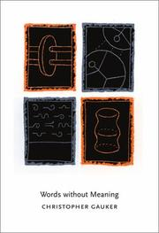 Cover of: Words without meaning | Christopher Gauker
