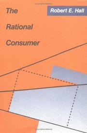 Cover of: The rational consumer | Robert Ernest Hall