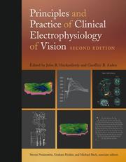 Cover of: Principles and practice of clinical electrophysiology of vision |