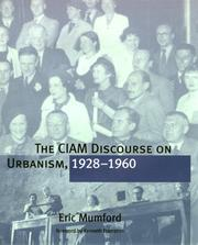 Cover of: The CIAM discourse on urbanism, 1928-1960