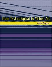 Cover of: From technological to virtual art