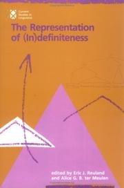 Cover of: The Representation of (in)definiteness | edited by Eric J. Reuland and Alice G.B. ter Meulen.