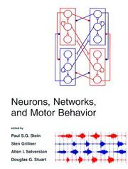 Cover of: Neurons, networks, and motor behavior |