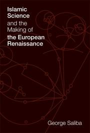 Cover of: Islamic Science and the Making of the European Renaissance (Transformations: Studies in the History of Science and Technology) | George Saliba