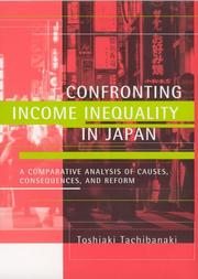Cover of: Confronting income inequality in Japan | Toshiaki Tachibanaki