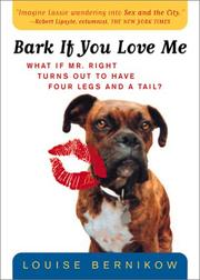 Cover of: Bark If You Love Me (Harvest Book) | Louise Bernikow