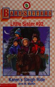 Karen's Sleigh Ride (Baby-Sitters Little Sister)