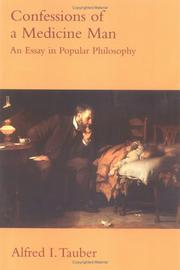 Confessions of a Medicine Man: An Essay in Popular Philosophy