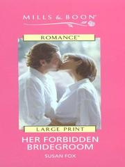 Cover of: Her Forbidden Bridegroom (Romance) | Susan Fox
