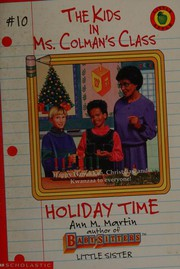 Holiday Time (Kids in Ms Colman's Class)