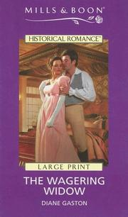 Cover of: The Wagering Widow (Large Print Mills & Boon Regency Historical) | Diane Gaston