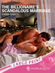 Cover of: The Billionaire's Scandalous Marriage (Romance Large)