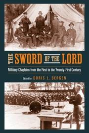 Cover of: The Sword Of The Lord: Military Chaplains from the First to the Twenty-First Century (ND Critical Problems in History)