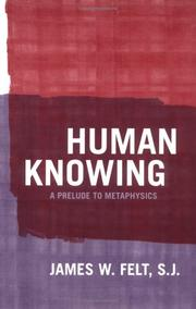 Cover of: Human Knowing | James W. Felt