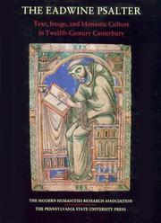 The Eadwine Psalter by Margaret Gibson, T. A. Heslop, Richard W. Pfaff