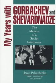 Cover of: My years with Gorbachev and Shevardnadze