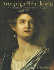Artemisia Gentileschi and the authority of art by R. Ward Bissell