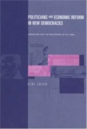 Cover of: Politicians and Economic Reform in New Democracies