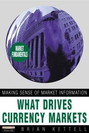 Cover of: What Drives Currency Markets (Financial Times) | Brian Kettell