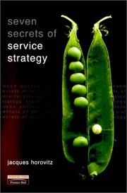 Cover of: Seven Secrets of Service Strategy | Jacques Horovitz