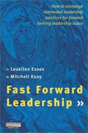 Cover of: Fast Forward Leadership | Louellen Essex