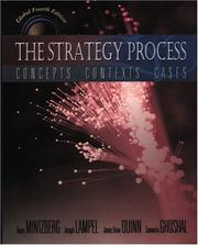 Cover of: The Strategy Process: Concepts, Contexts, Cases  by Henry Mintzberg, Joseph Lampel, James Brian Quinn, Sumantra Ghoshal