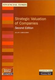 Cover of: Strategic Valuation of Companies (Executive Briefings) | Alan Gregory